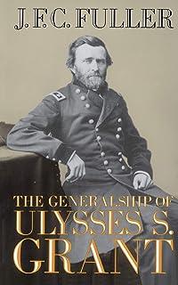 The Generalship Of Ulysses S. Grant (A Da Capo paperback)