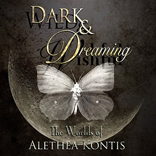 Wild and Wishful, Dark and Dreaming cover art