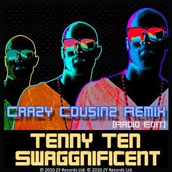 Swaggnificent (Crazy Cousinz Radio Edit)