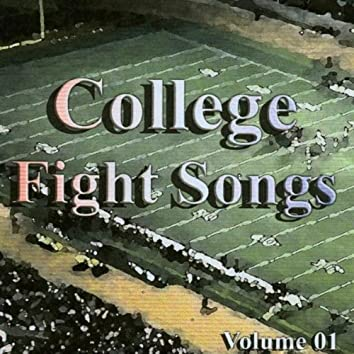 College Fight Songs Volume 01