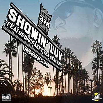 Showin' Luv (feat. Pakkz Tha General)