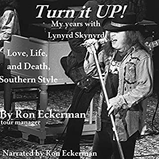 Turn it Up! My Years with Lynyrd Skynyrd cover art