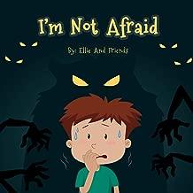 I'm Not Afraid (Afraid of the dark Book 1)