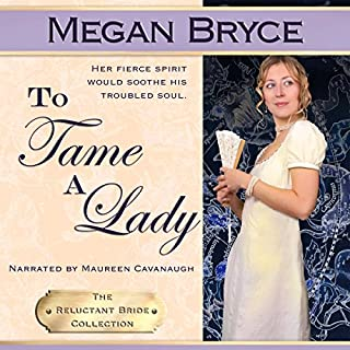 To Tame A Lady (The Reluctant Bride Collection) cover art