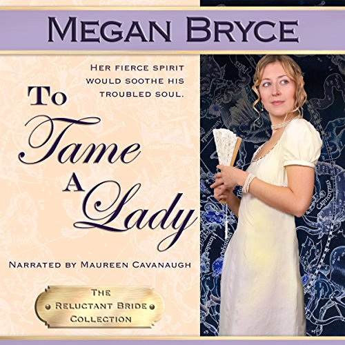 To Tame A Lady (The Reluctant Bride Collection) audiobook cover art