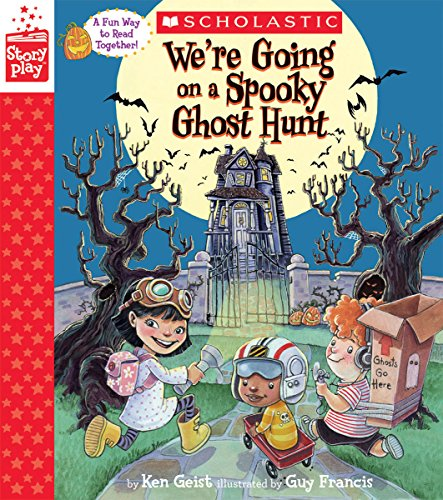 We're Going on a Spooky Ghost Hunt (StoryPlay Book)