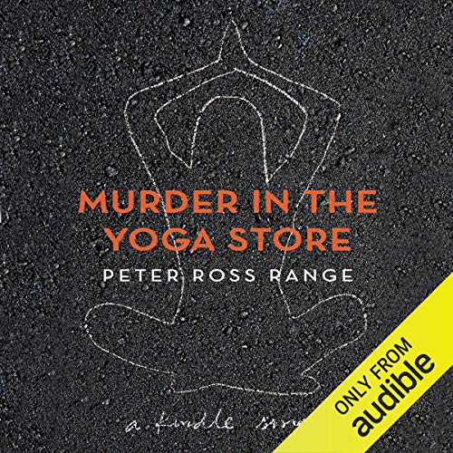 Amazon Com Murder In The Yoga Store The True Story Of The Lululemon Killing Audible Audio Edition Peter Ross Range Jesse Einstein Audible Studios Audible Audiobooks