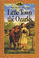 Little Town in the Ozarks (Little House Sequel)