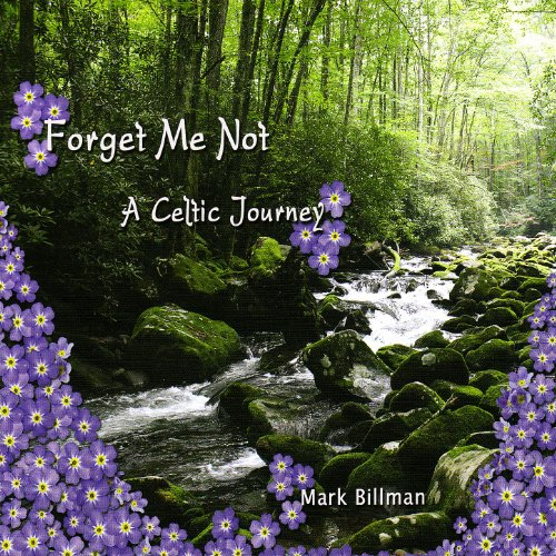 Forget Me Not - A Celtic Journey