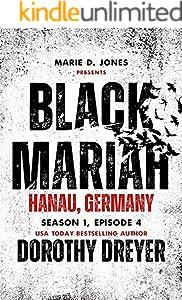 Black Mariah: Hanau, Germany (Black Mariah Series, Season 1 Book 4)