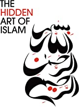 The Hidden Art of Islam