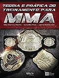 Teoria e Prática do Treinamento Para o MMA