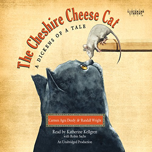 The Cheshire Cheese Cat: A Dickens of a Tale audiobook cover art