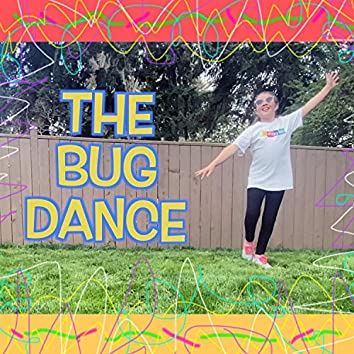The Bug Dance
