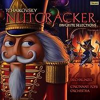 Nutcracker Favorite Selections by Erich Kunzel/Cincinnati Pops Orch. (2007-09-25)