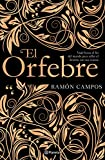 El orfebre (Autores Españoles e Iberoamericanos)