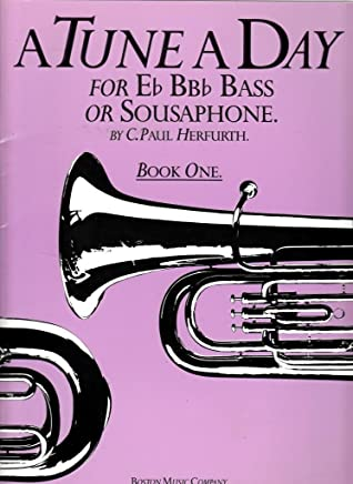 A Tune a Day: For E, BB Bass or Sousaphone, Book 1