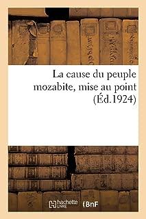 La Cause Du Peuple Mozabite, Mise Au Point (French Edition)
