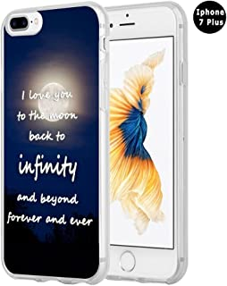 8 Plus Case Sayings About Love,Hungo Silicone Cover Compatible with iPhone 7 Plus / 8 Plus I Love You to The Moon Back to Infinity and Beyond Forever and Ever Love Sayings