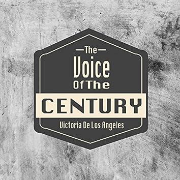 The Voice Of The Century / Victoria De Los Angeles