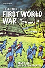The Origins of the First World War (3rd Edition) 3rd (third) Edition by Joll, James, Martel, Gordon published by Pearson (...