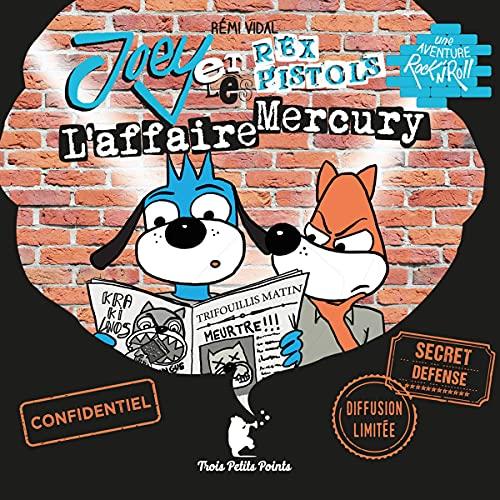 Couverture de Joey et les Rex Pistols - l'affaire Mercury