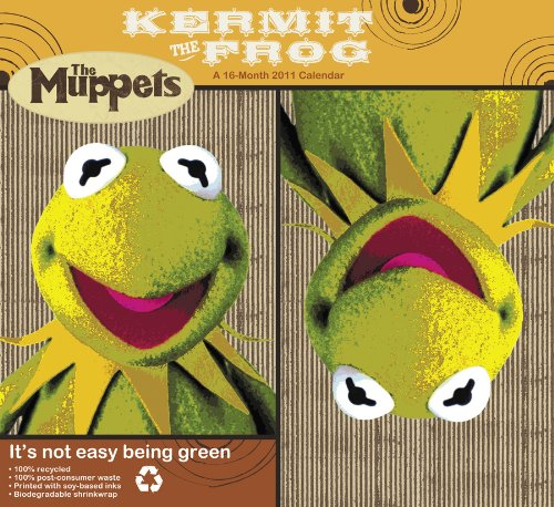 Kermit the Frog 2011 Calendar: It's Not Easy Being Green (The Muppets)