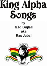 King Alpha Songs (King Alpha Poetry Trilogy Book 2) (English Edition)