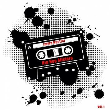 Imma Hustler - Hip Hop Allstars, Vol. 1