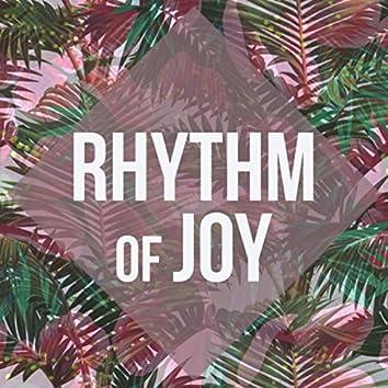 Rhythm of Joy