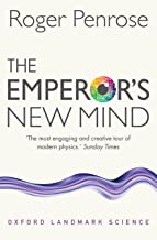 Livres The Emperor's New Mind: Concerning Computers, Minds, and the Laws of Physics PDF