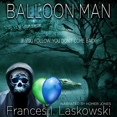 Balloon Man audiobook cover art