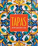 Tapas: and other Spanish plates to share (English Edition)