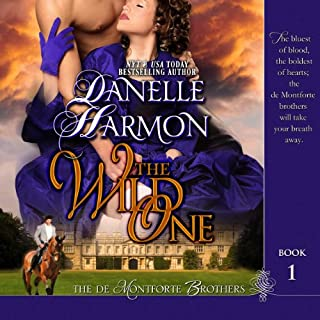 The Wild One     The De Montforte Brothers              By:                                                                                                                                 Danelle Harmon                               Narrated by:                                                                                                                                 David Stifel                      Length: 12 hrs and 56 mins     7 ratings     Overall 4.4