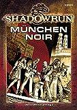 Christian Lonsing: Shadowrun - München Noir