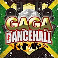 GAGA DANCEHALL