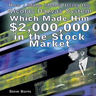 How I Made Money Using the Nicolas Darvas System, Which Made Him $2,000,000 in the Stock Market audiobook cover art