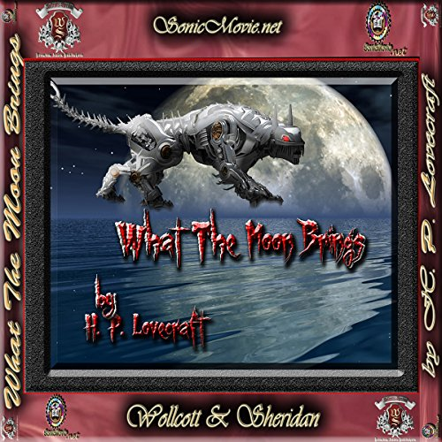 What the Moon Brings Audiobook By H. P. Lovecraft cover art