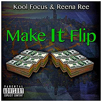 Make It Flip (feat. Reena Ree)