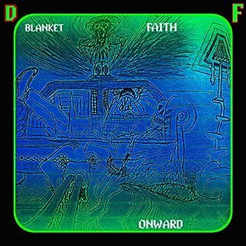 Blanket Faith Onward