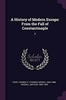 A History of Modern Europe: From the Fall of Constantinople: 3