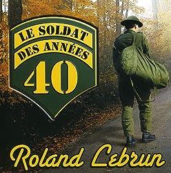 Le Soldat des Annees 40 [Import]