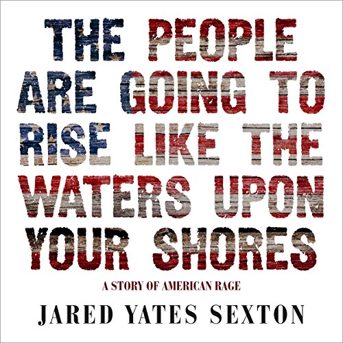 The People Are Going to Rise Like the Waters Upon Your Shore audiobook cover art