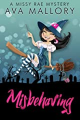 Misbehaving (A Missy Rae Mystery Book 1) Kindle Edition