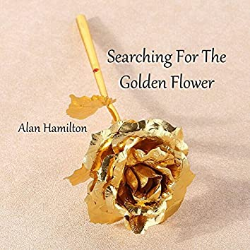 Searching for the Golden Flower