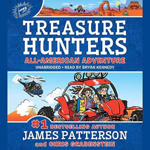 Treasure Hunters: All-American Adventure                   By:                                                                                                                                 James Patterson,                                                                                        Chris Grabenstein                               Narrated by:                                                                                                                                 Bryan Kennedy                      Length: 5 hrs and 3 mins     Not rated yet     Overall 0.0