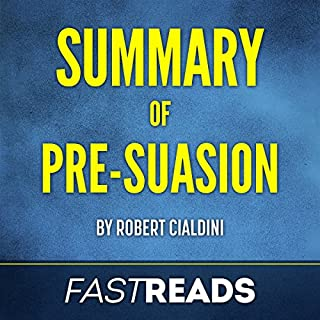Summary of Pre-Suasion: by Robert Cialdini cover art
