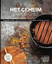 Ontdek het geheim van de chef: 50 thuisrecepten van Bart geïnspireerd door topchefs, binnen 1 uur te bereiden, met verkrijgbare ingrediënten (Dutch Edition)