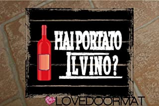 """Tappeto""""HAI PORTATO IL VINO ROSSO ?"""" personalizzabile in feltrogomma cm. 60x50x0,3 LOVEDOORMAT Marchio Registrato Handmade..."""