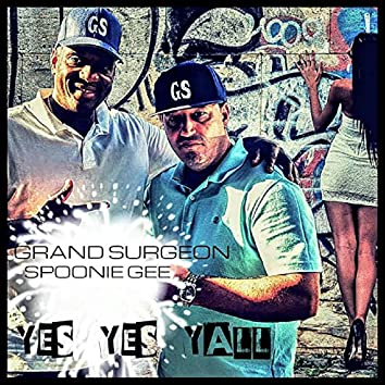 Yes Yes Y'all (feat. Spoonie Gee, Lg Roc & Ld on the Cut)